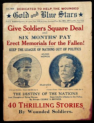 "GOLD AND BLUE STARS: Vol. 2, Oct. 1919; ""Give Soldiers Square Deal and Six Months' Pay; Erect..."