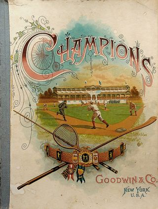 CHAMPIONS; (Lithograph album for Goodwin Old Judge and Gypsy Queen Cigarette tobacco trading...