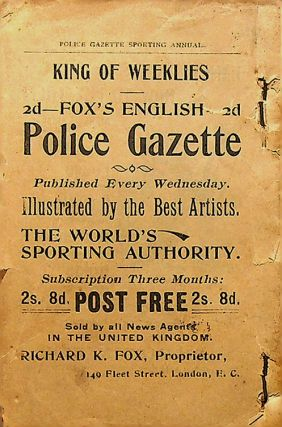 POLICE GAZETTE SPORTING ANNUAL FOR 1899: Pugilistic Records, Statistics and Best Perfomances, Athletic, Bicycle, Baseball, rowing, Swimming, Trotting and Racing, Boxing Rules, etc. etc.