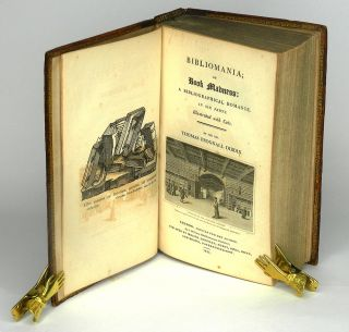 BIBLIOMANIA; or, BOOK-MADNESS: A Bibliographical Romance, in Six Parts. Illustrated with Cuts.