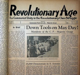 "REVOLUTIONARY AGE (""For Communist Unity in ...) & WORKERS AGE (""...Defending the Interests of the..."