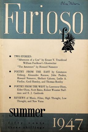 """Faulkner's """"Afternoon of a Cow"""" in FURIOSO: Summer 1947, Vol. II, No. 4; Together with Fall 1946 and Spring 1947 issues (3 volumes)."""