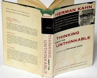 THINKING ABOUT THE UNTHINKABLE [Inscribed association copy].